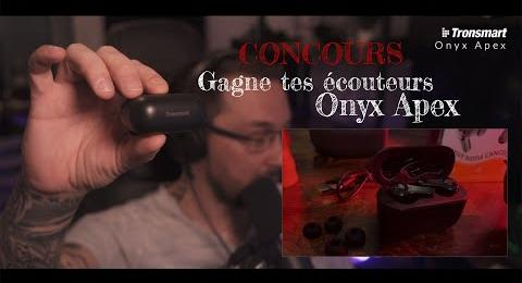 Embedded thumbnail for Concours - Gagne tes écouteurs Onyx Apex