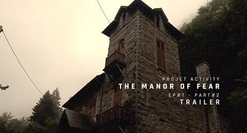 Embedded thumbnail for Trailer - Saison #2 - Episode #1 - THE MANOR OF FEAR - Partie #2