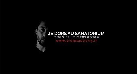Embedded thumbnail for JE DORS SEUL AU SANATORIUM - PARANORMAL