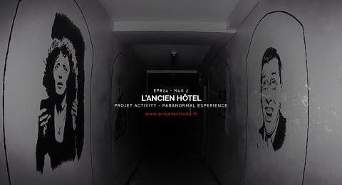 Embedded thumbnail for EP#24 - NUIT 2 - L'ANCIEN HÔTEL - PARANORMAL