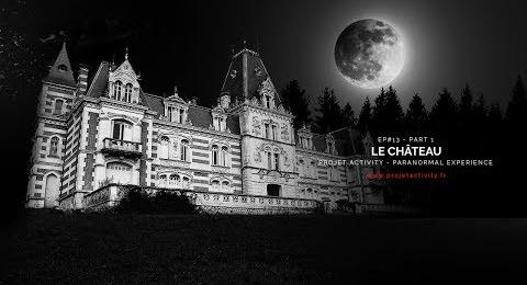 Embedded thumbnail for EP#13 - PART 1 - LE CHÂTEAU - PARANORMAL