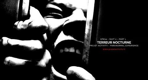 Embedded thumbnail for Ep#34 - Terreur nocturne - Nuit 2 - Partie 1